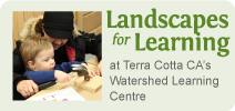Landscapes for Learning at Watershed Learning Centre